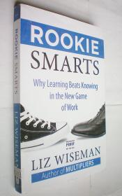 *Rookie Smarts: Why Learning Beats Knowing in the New Game of Work