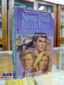 A Question of Guilt (Nancy Drew & Hardy Boys Super Mysterie)《 侦探南希德鲁系列:罪的问题   卡罗琳·基恩著 》