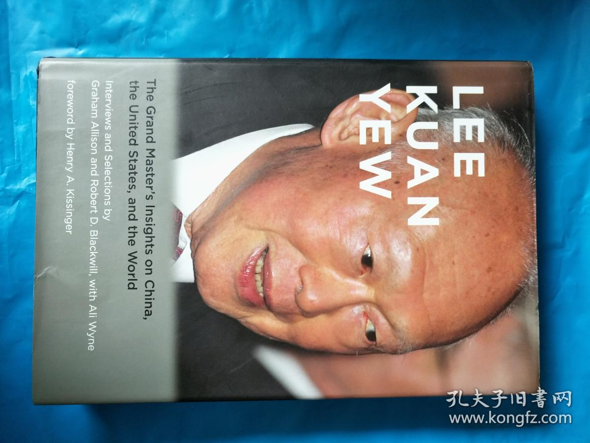 Lee Kuan Yew:The Grand Masters Insights on China, the United States, and  the World Lee Kuan Yew:The Grand Masters Insights on China, the United  States, ...