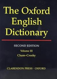 Oxford English Dictionary  Vol. 3: Cham-creeky  2nd Edition