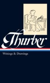 James Thurber: Writings & Drawings (including The Secret Life Of Walter Mitty) (loa #90) (library Of