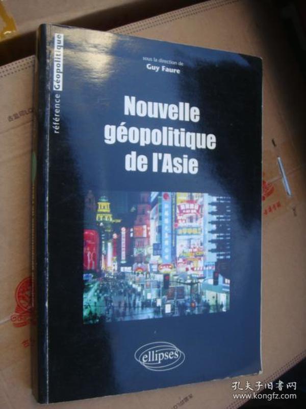 NOUVELLE GEOPOLITIQUE DE IASIE 法文原版 16开400页