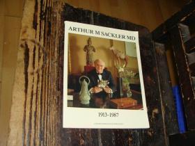 ARTHUR M SACKLER MD 1913-1987