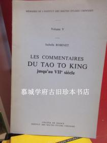 ISABELLE ROBINET LES COMMENTAIRES DU TAO TO KING JUSQUEAU VIIe SIÈCLE