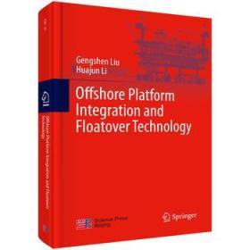 海洋平台组装与浮托安装技术 (英文版)