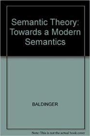 Semantic theory: Towards a Modern Semantics