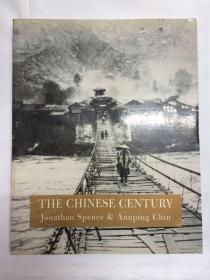 THE CHINESE CENTURY Jonathan Spence & Annping Chin