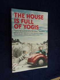 The House Is Full Of Yogis