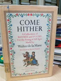 Come Hither - A Collection of Rhymes and Poems for the Young of all Ages