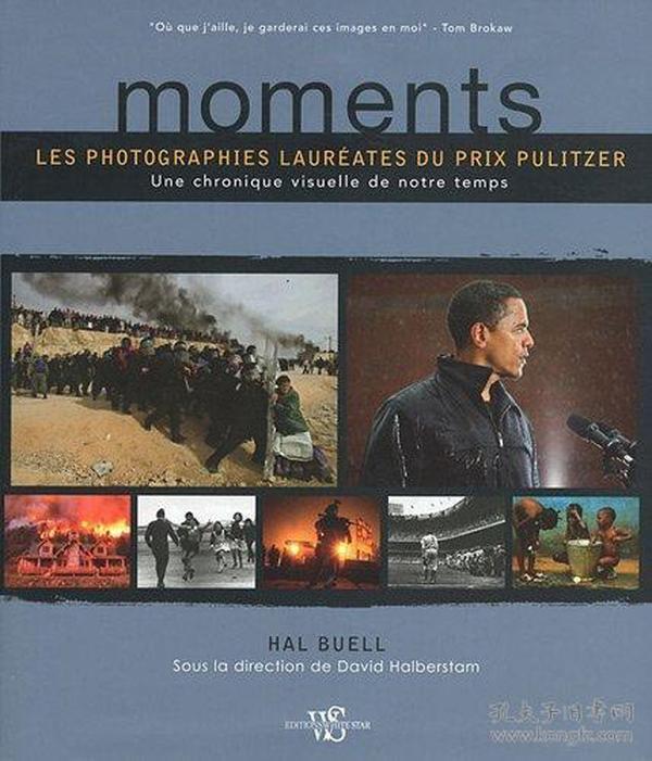 Moments : Les photographies lauréates du prix Pulitzer. Une chronique visuelle de notre temps