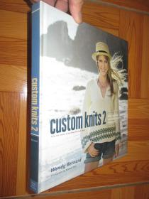 Custom Knits 2: More Top-Down and Improvisational Techniques  【详见图】