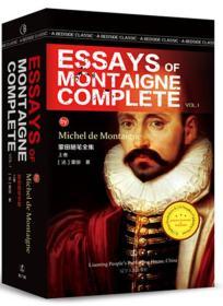 最经典英语文库:蒙田随笔全集 上卷 ESSAYS OF MONTAIGNE COMPLETEVOL. I 最经典英语文库