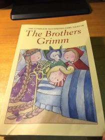 THE COMPLETE ILLUSTRATED FAIRY TALES OF The Brothers Crimm(完整的有插图的童话故事.原版英文)