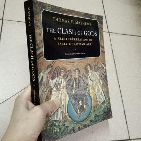 The Clash of Gods:A Reinterpretation of Early Christian Art:Revised and expanded Edition