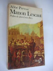 Manon Lescaut (Histoire du Chevalier des Grieux et de Manon Lescaut