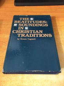 THE BEATITUDES:SOUNDINGS IN CHRISTIAN TRADITIONS(原版英文)