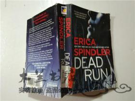 原版英法德意等外文书 ERICA SPINDLER DEAD RUN  60开平装