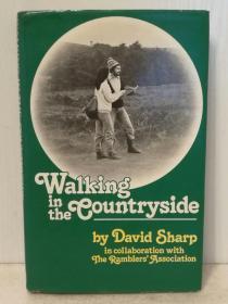 乡村漫步:英国乡村探索全指南 Walking in the Countryside by David Sharp (英国)英文原版书