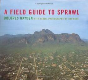 A Field Guide To Sprawl