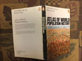 Atlas of World Population History (Hist Atlas)世界人口史地图集
