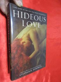 Hideous Love: The Story of the Girl Who     (硬精装) 【详见图】