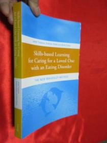 Skills-based Learning for Caring for a Loved One with an Eating Disorder:The New Maudsley Method        【详见图】