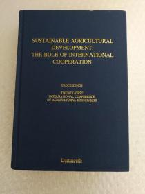 SUSTAINABLE AGRICULTURAL DEVELOPMENT:THE ROLE OF INTERNATIONAL COOPERATION
