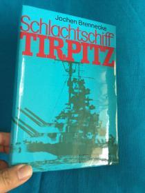 Schlachtschiff Tirpitz【战列舰蒂尔皮茨】