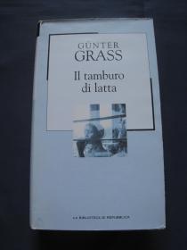 Il tamburo di latta 《铁皮鼓》意大利语译本  精装本 2003年意大利出版