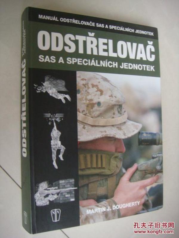 捷克语 ODSTŘELOVAČ:Sas a speciáliních Jednotek《关于枪械及射击》图文丰富, 稀见书,主要是狙击枪械