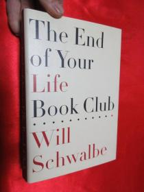 The End of Your Life Book Club         (硬精装)  【详见图】,毛边