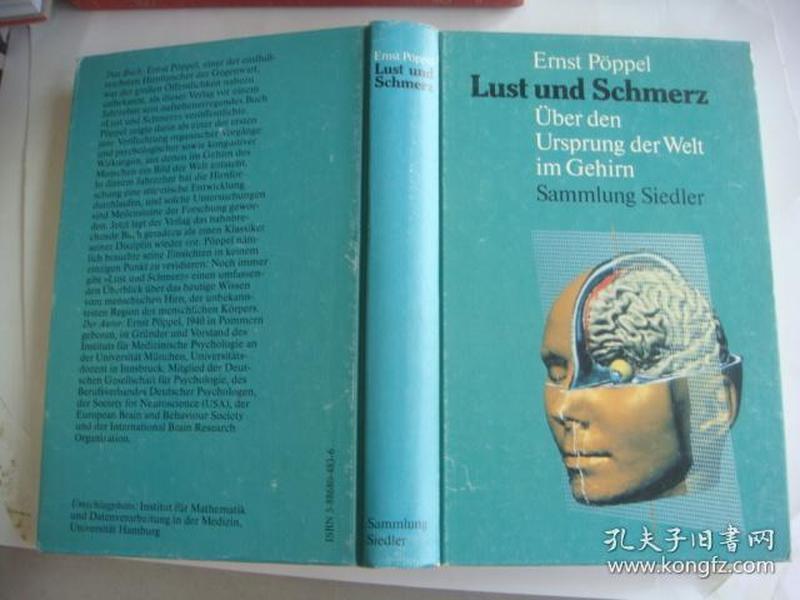 Lust und Schmerz : Vom Ursprung der welt im Gehirn 《意识/欲望的限度》德文原版-- 精装28开插图本