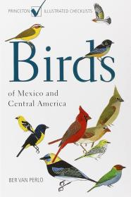 Birds of Mexico and Central America 墨西哥与中美洲观鸟手册