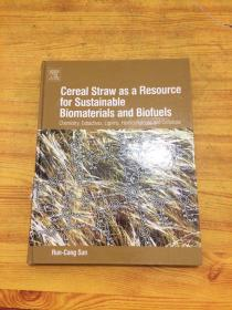 Cereal Straw as a Resource for Sustainable Biomaterials and Biofuels  16开精装