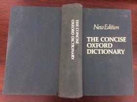 THE CONCISE OXFORD DICTIONARY 简明牛津词典(英文)精装