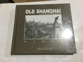 老上海影集(中英文版)24开精装....