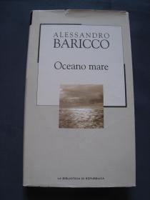 Oceano Mare  精装本 2002年意大利出版 意大利语原版
