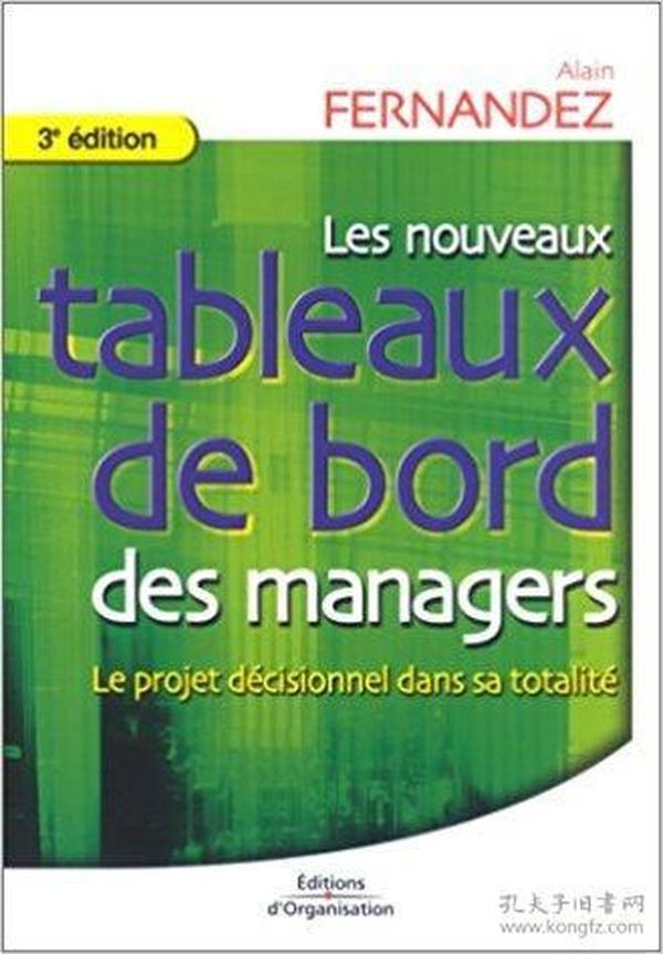 法语原版书 Les nouveaux tableaux de bord des managers  de Alain Fernandez  (Auteur)