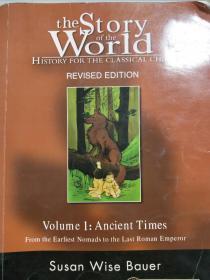 【特价】The Story of the World:History for the Classical Child: Volume 1: Ancient Times: From the Earliest Nomads to the Last Roman Emperor, Revised Edition9781933339009
