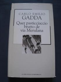 Quer pasticciaccio brutto de via Merulana  精装本 2002年意大利出版 意大利语原版