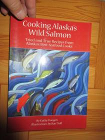 Cooking Alaska's Wild Salmon      (详见图)