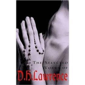 The Selected Works of D.H. Lawrence Books.