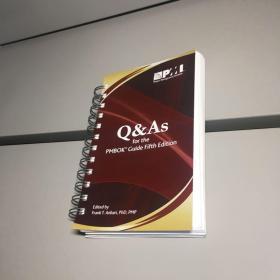 Q & As for the Pmbok Guide Fifth Edition 外文原版 Q & A的项目管理知识体系指南》第五版
