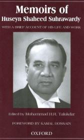 Memoirs Of Huseyn Shaheed Suhrawardsy: With A Brief Account Of His Life And Work