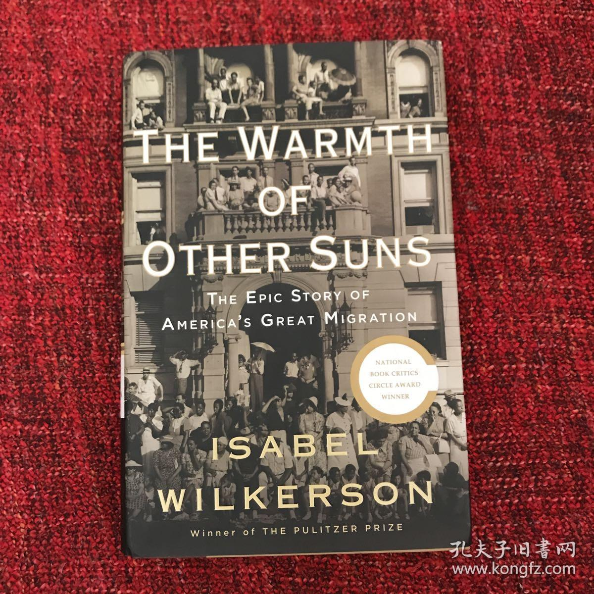 The Warmth of Other Suns:The Epic Story of America's Great Migration