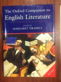 牛津英国文学指南  第6版 修订版 Dictionary  THE OXFORD COMPANIONTO ENGLISH LITERATURE  the 6th Revised Edtion