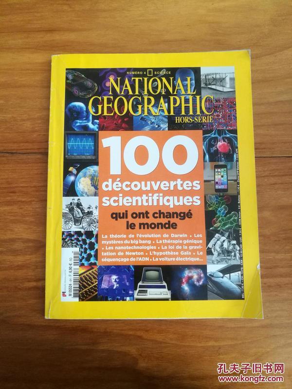 NATIONAL GEOGRAPHIC HORS-SERIE 100 DéCOUVERTES SCIENTIFIQUES  QUI ONT CHANGE LE MONDE