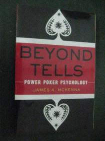 英文原版 BEYOND TELLS:POWER POKER PSYCHOLOGY