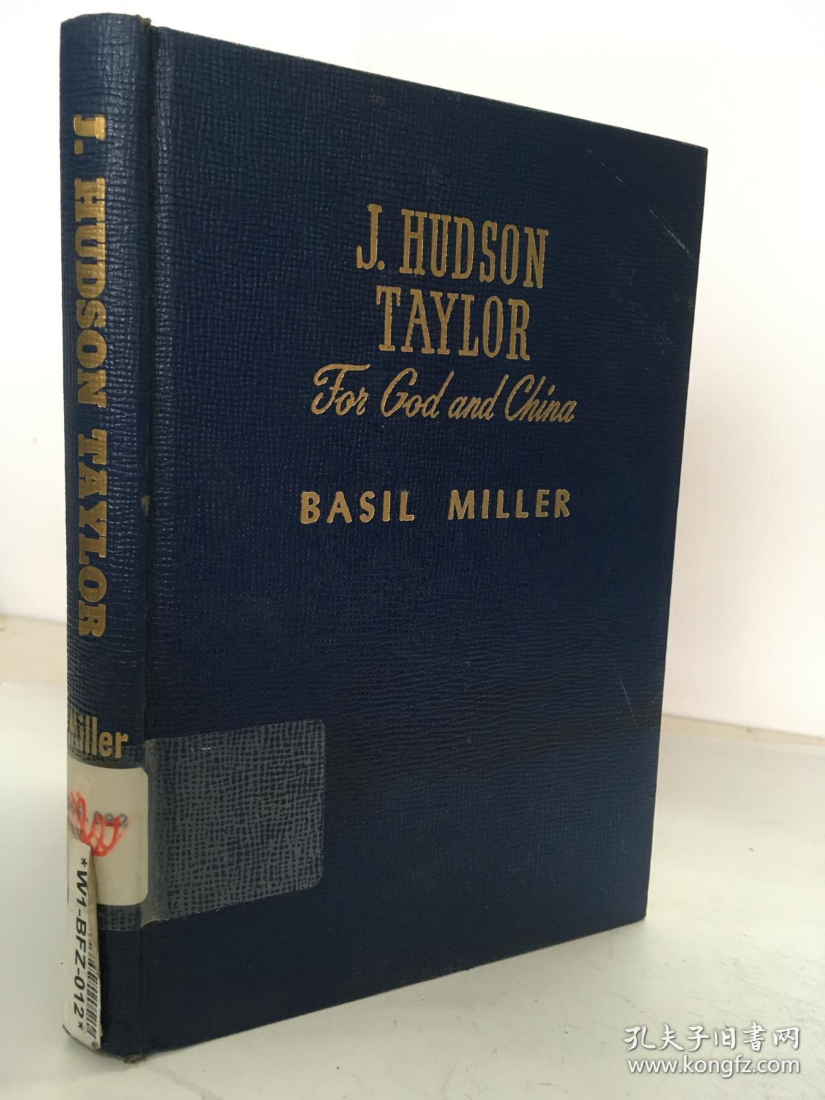 1948年/ 戴德生 J. Hudson Taylor,: For God and China