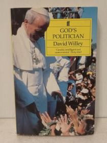 Gods Politician:John Paul At the Vatican by David Willey 英文原版书